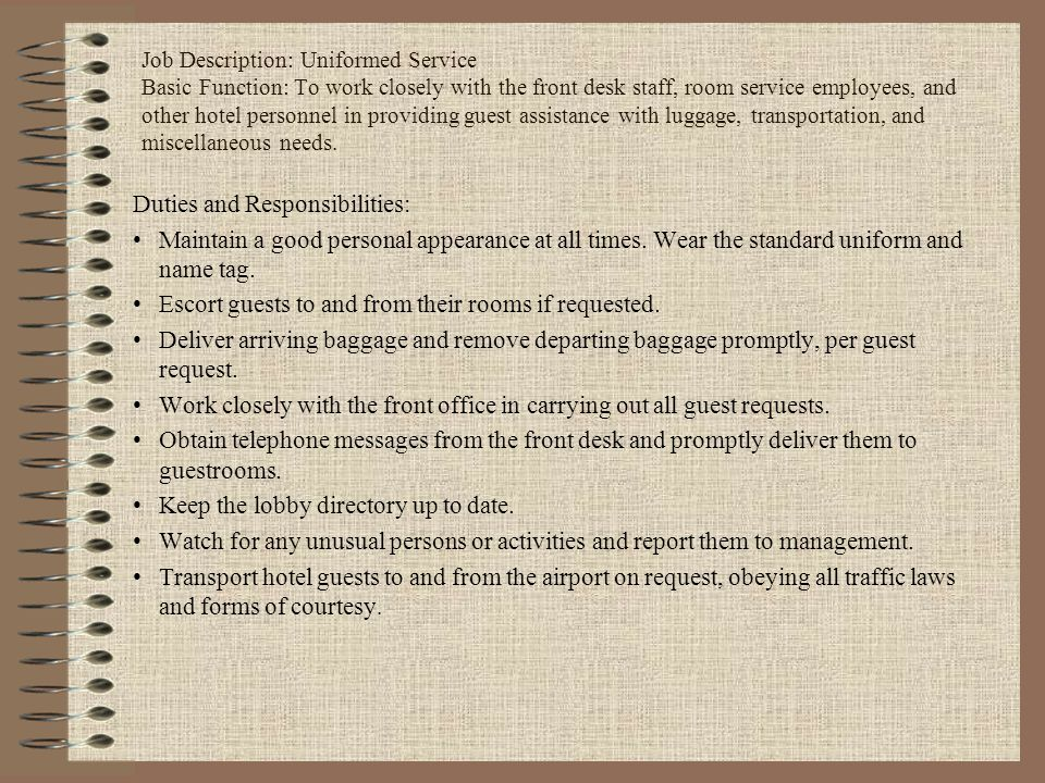 Duties and Responsibilities: