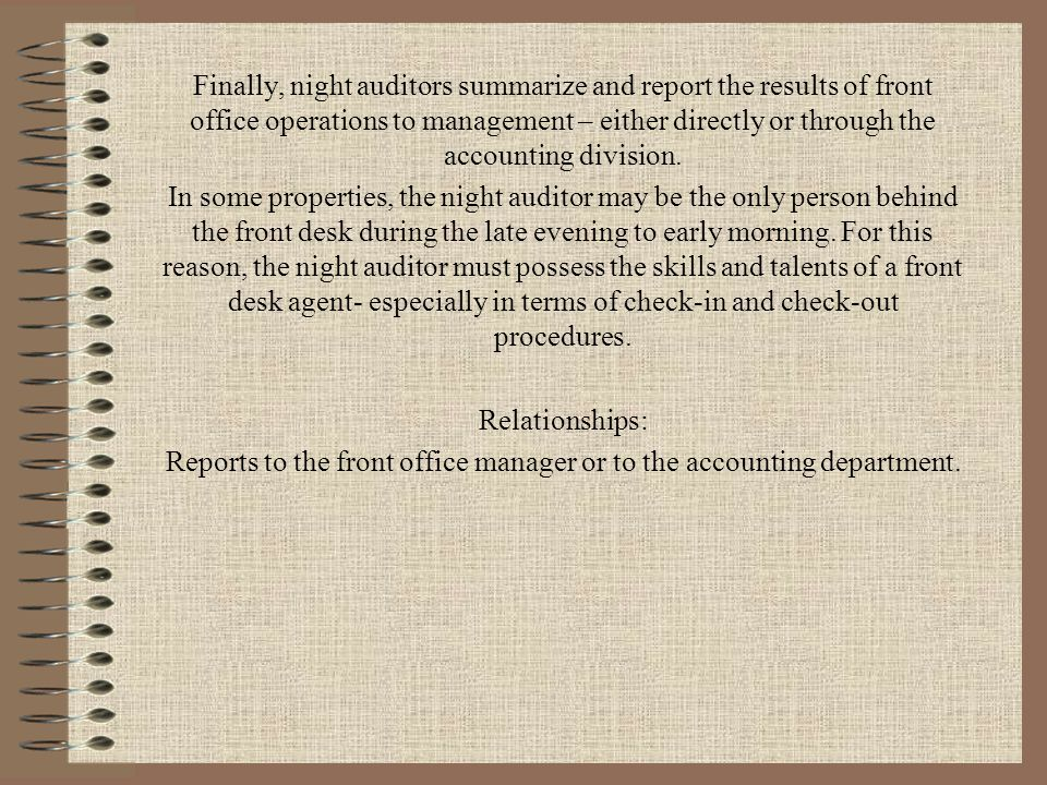Reports to the front office manager or to the accounting department.
