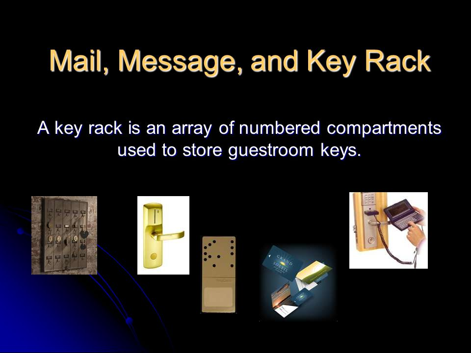 Mail, Message, and Key Rack