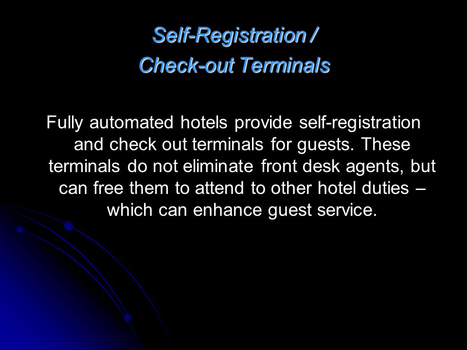 Self-Registration / Check-out Terminals