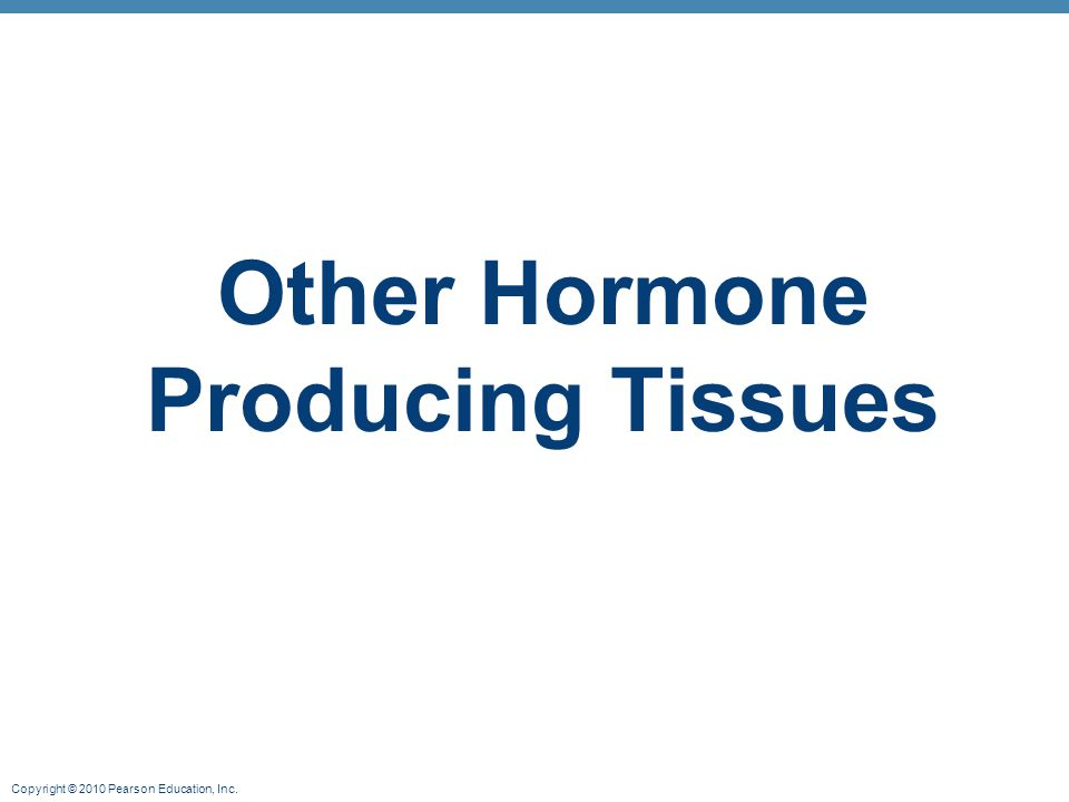 Other Hormone Producing Tissues