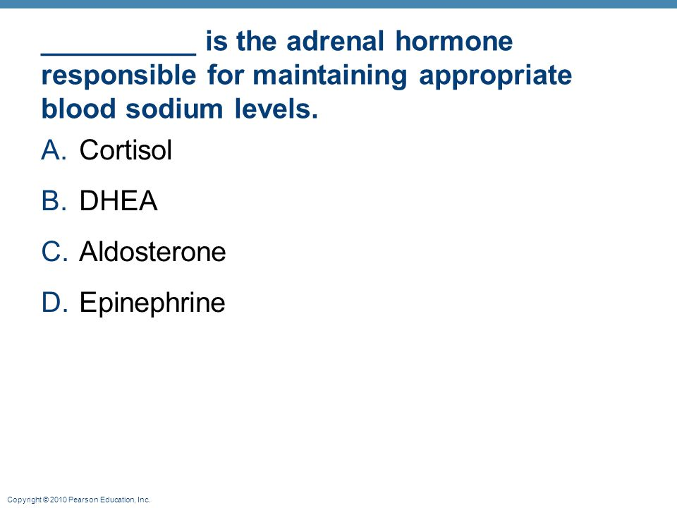 __________ is the adrenal hormone responsible for maintaining appropriate blood sodium levels.
