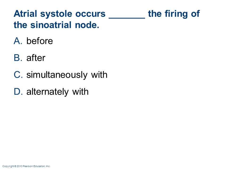 Atrial systole occurs _______ the firing of the sinoatrial node.