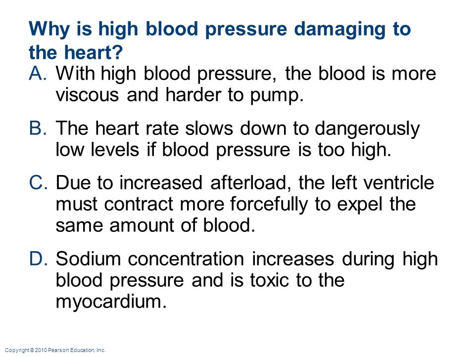 Why is high blood pressure damaging to the heart