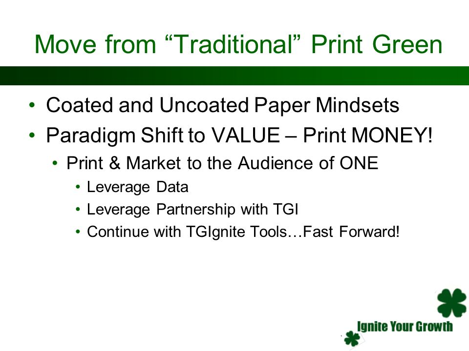 Move from Traditional Print Green