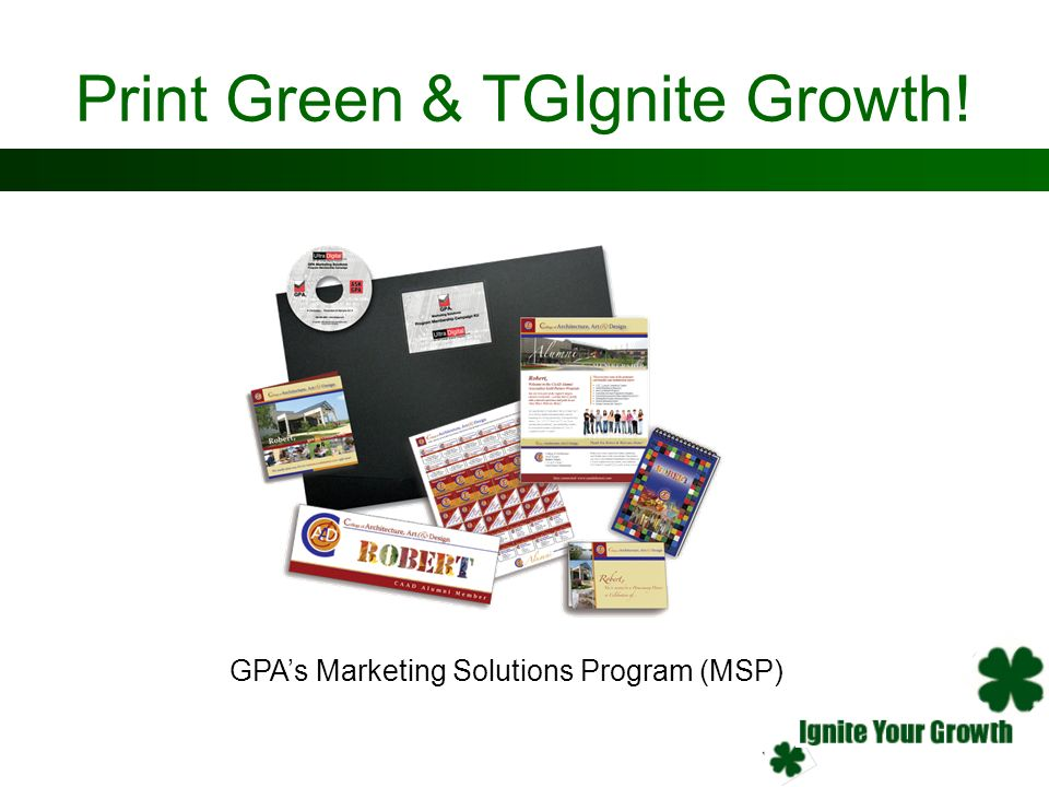 Print Green & TGIgnite Growth!
