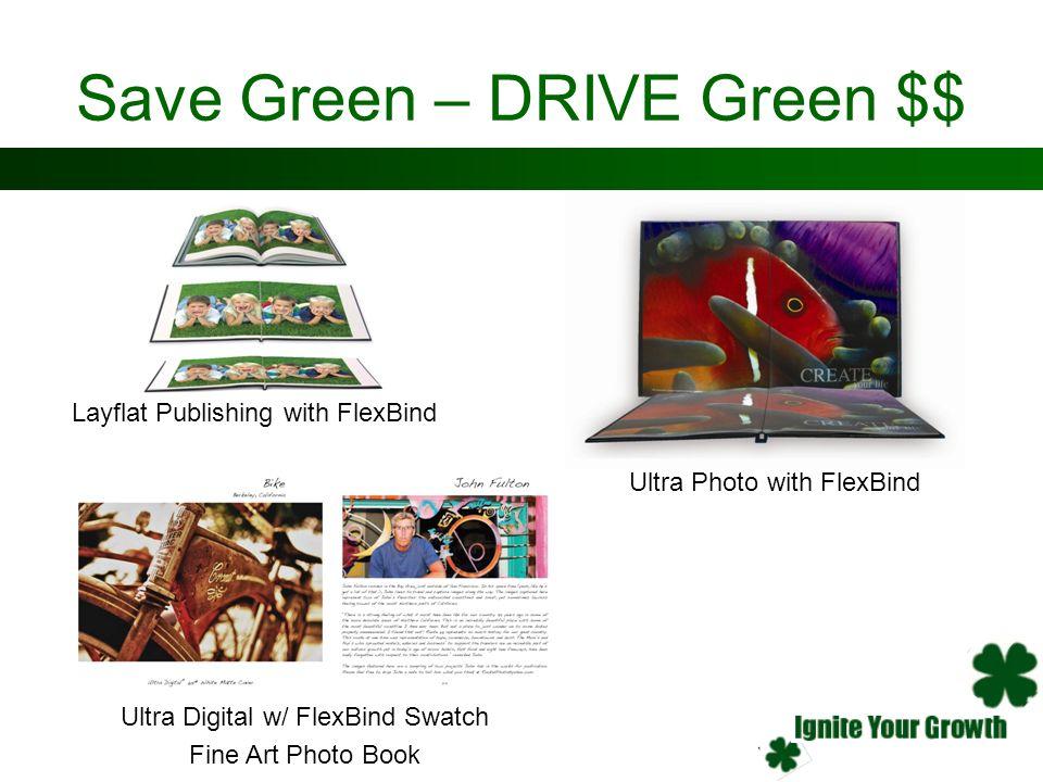 Save Green – DRIVE Green $$