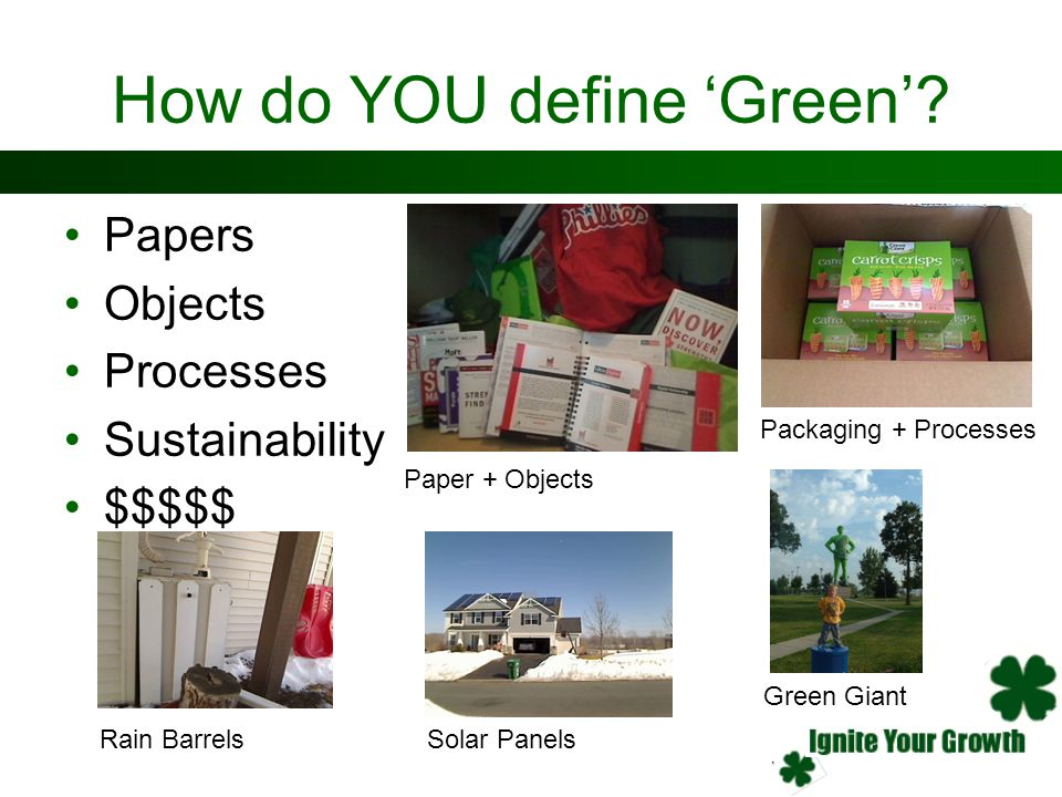 How do YOU define 'Green'