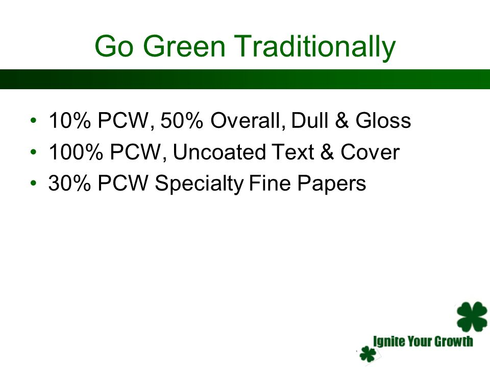 Go Green Traditionally