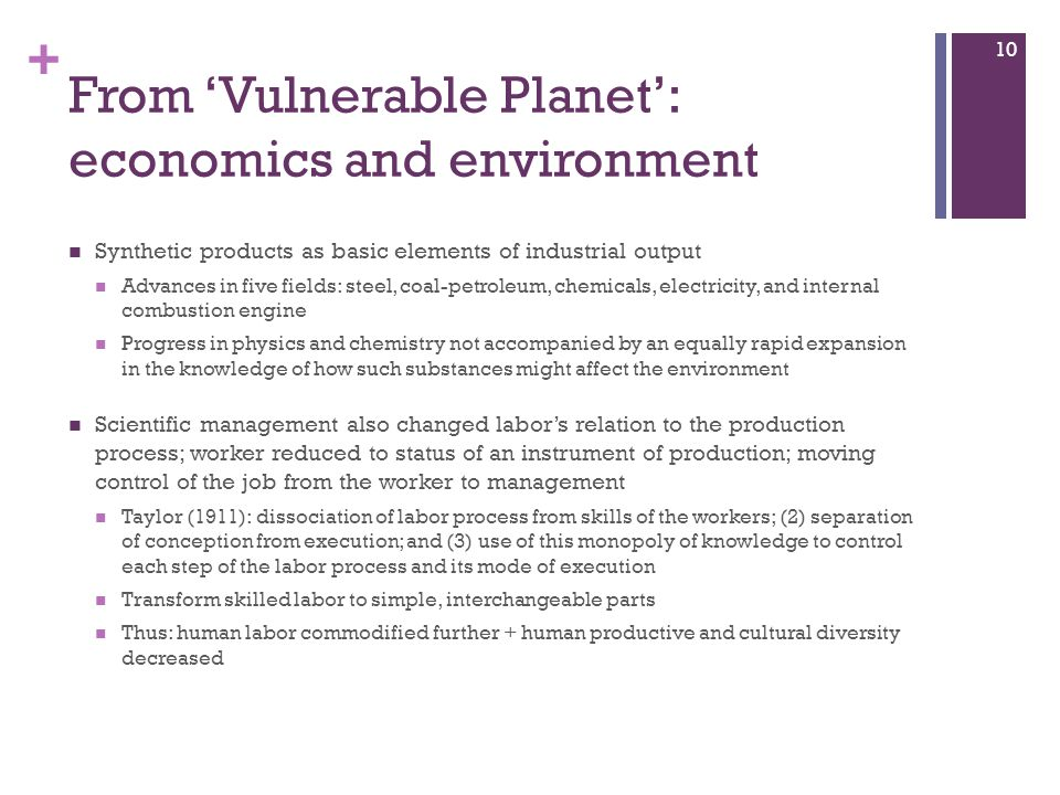 From 'Vulnerable Planet': economics and environment