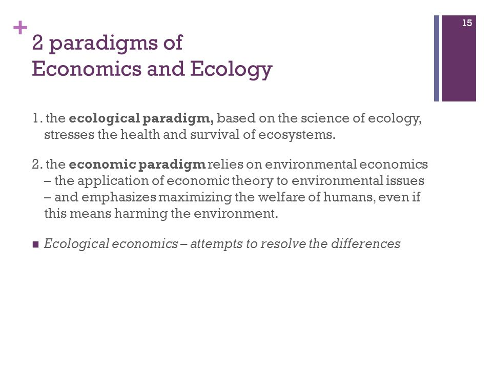 2 paradigms of Economics and Ecology