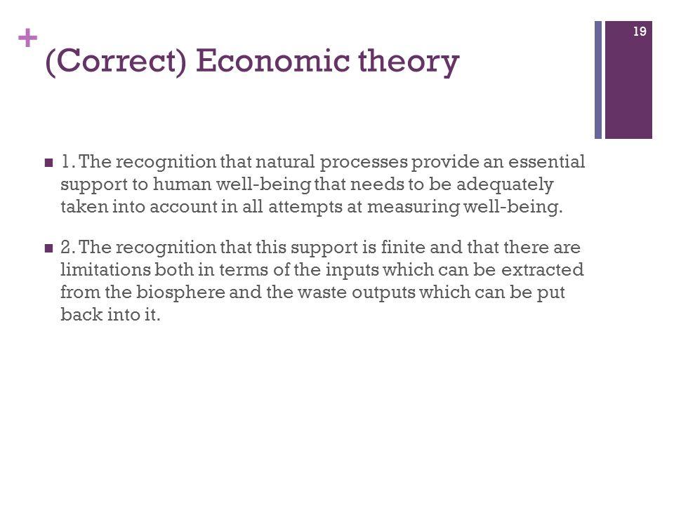 (Correct) Economic theory
