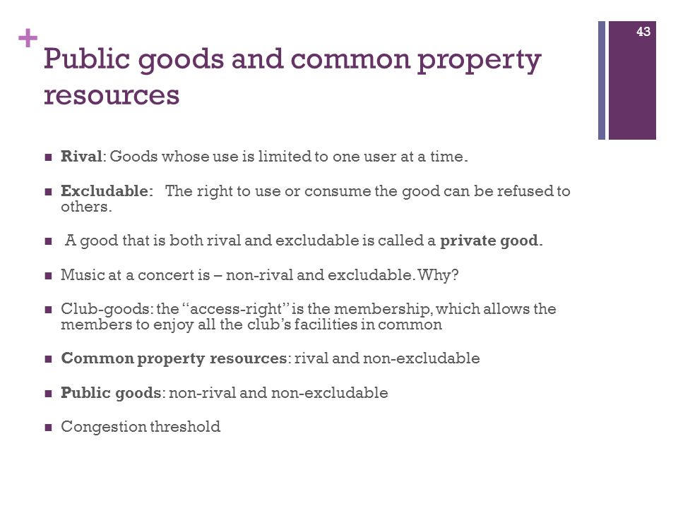 Public goods and common property resources