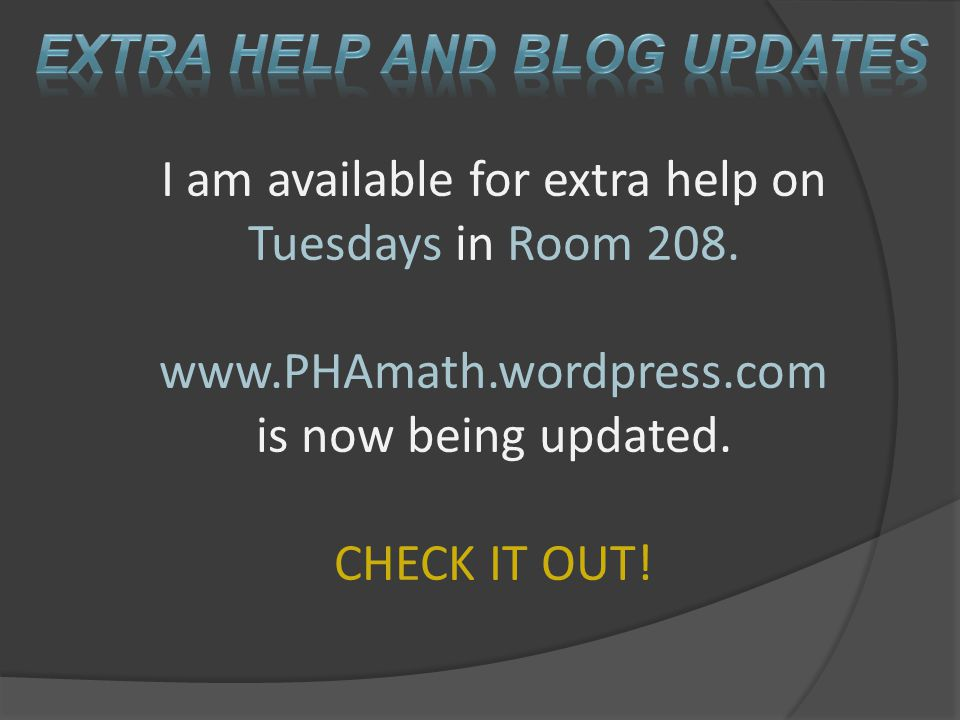 Extra Help and Blog updates