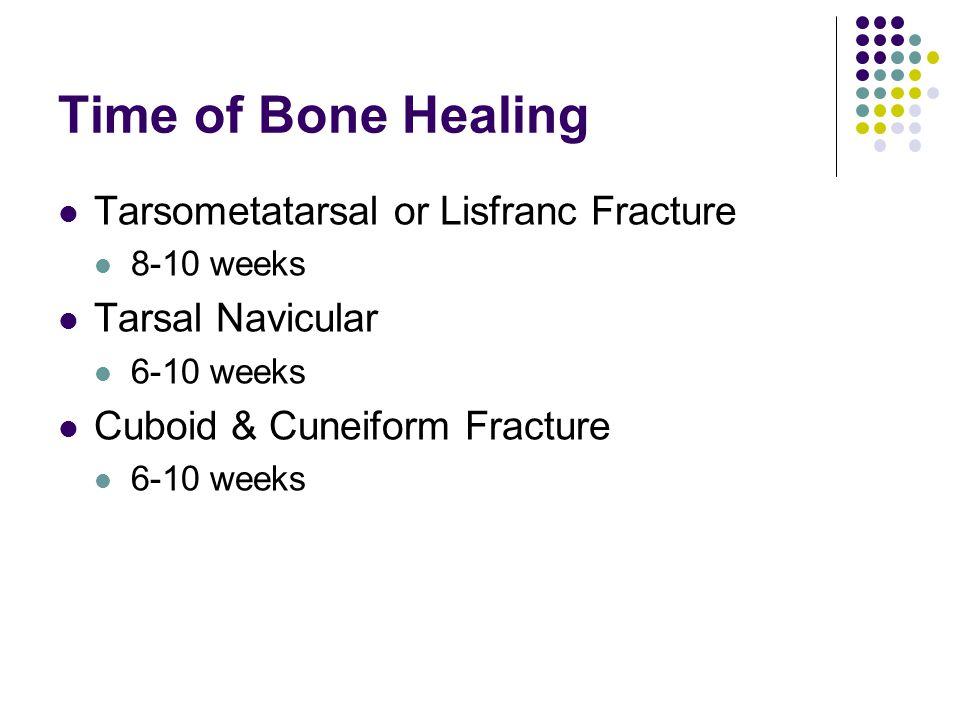 Time of Bone Healing Tarsometatarsal or Lisfranc Fracture