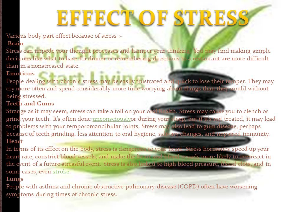 EFFECT OF STRESS Various body part effect because of stress :- Brain