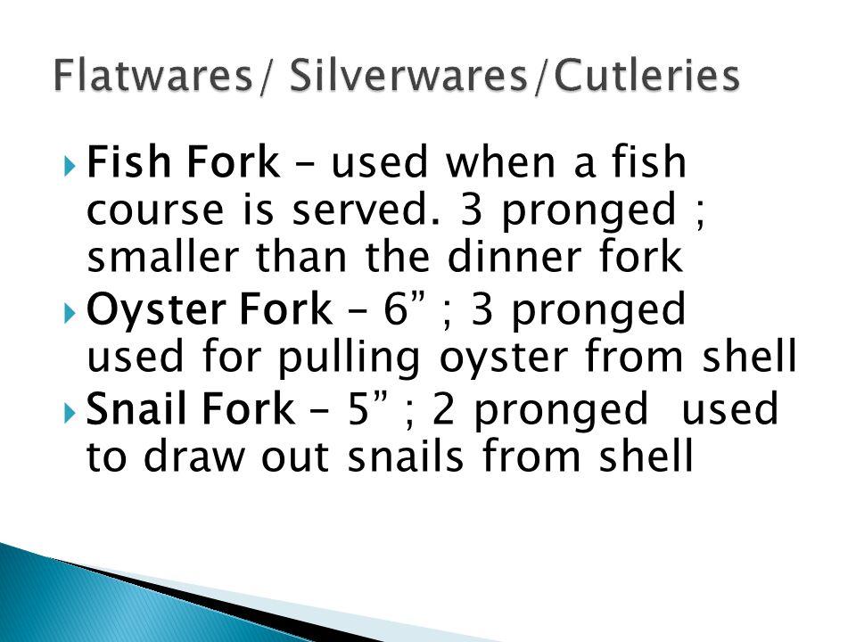 Flatwares/ Silverwares/Cutleries
