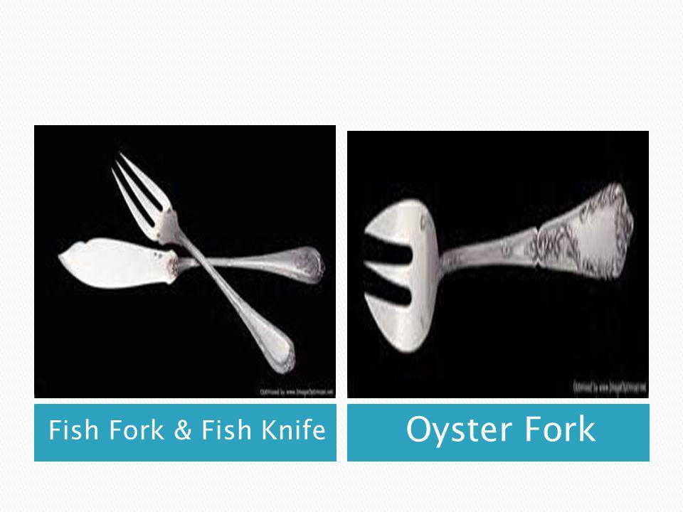 Fish Fork & Fish Knife Oyster Fork