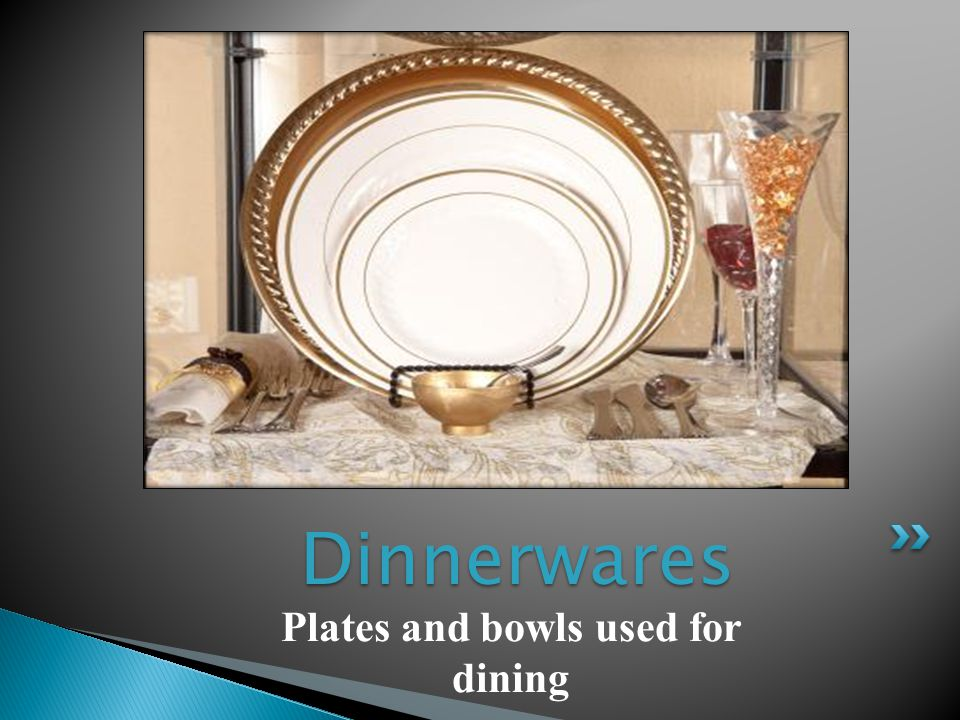 Plates and bowls used for dining