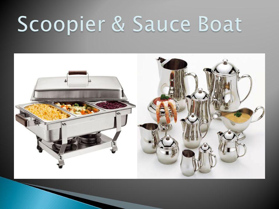 Scoopier & Sauce Boat