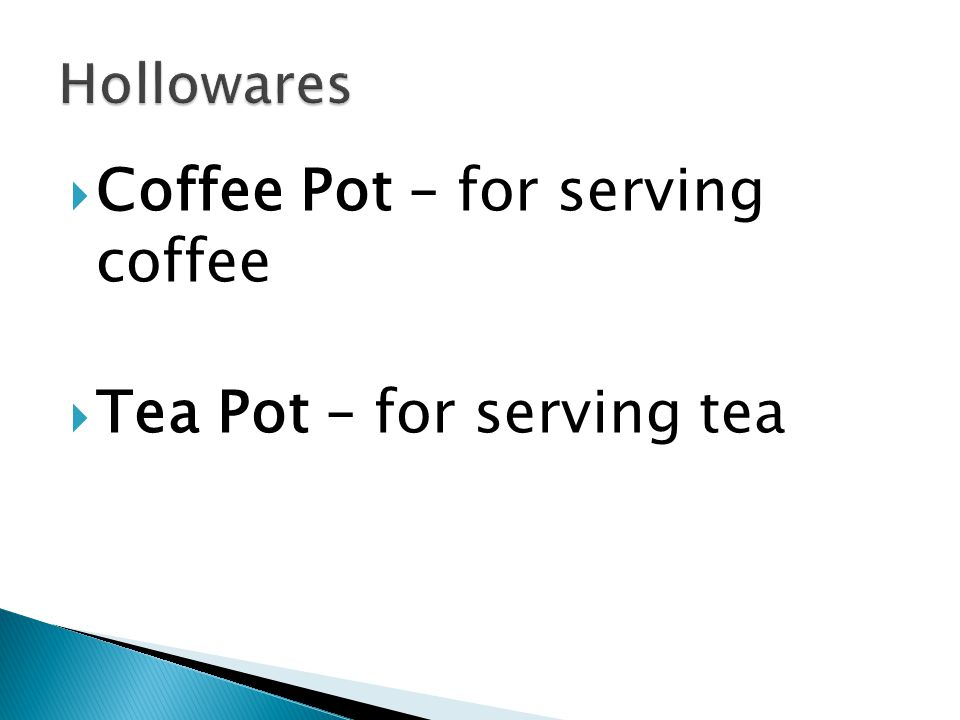 Coffee Pot – for serving coffee