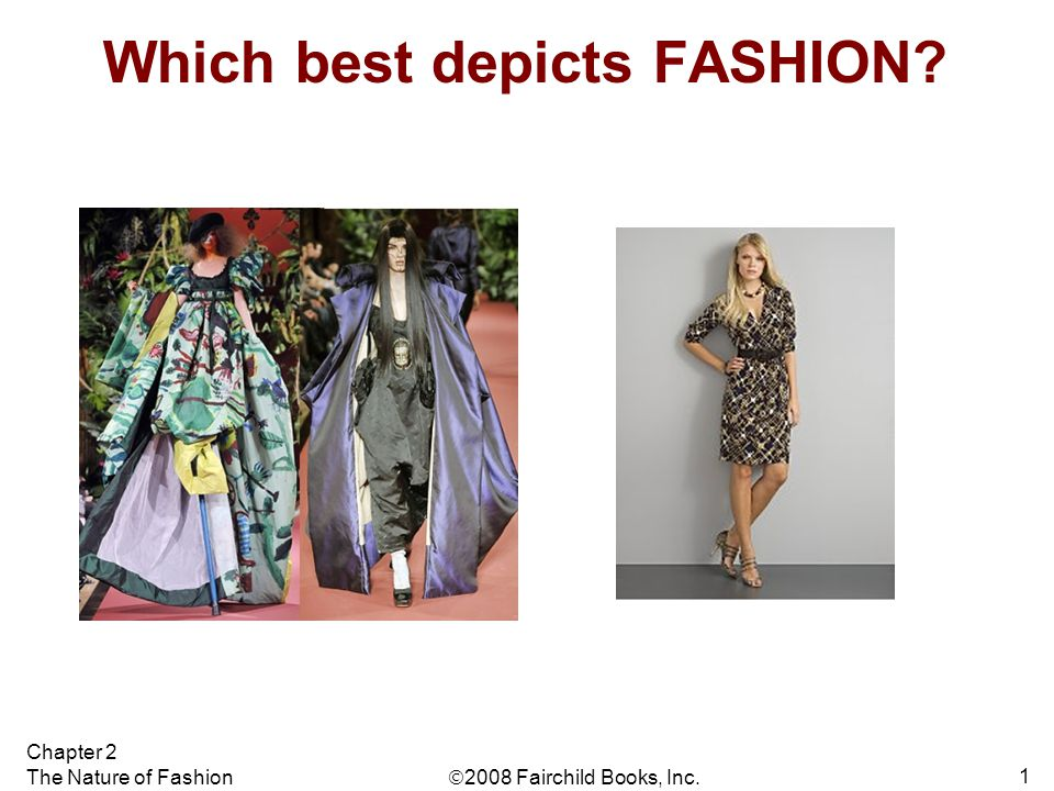 Which best depicts FASHION