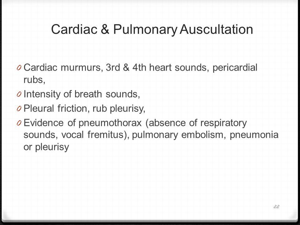 Cardiac & Pulmonary Auscultation