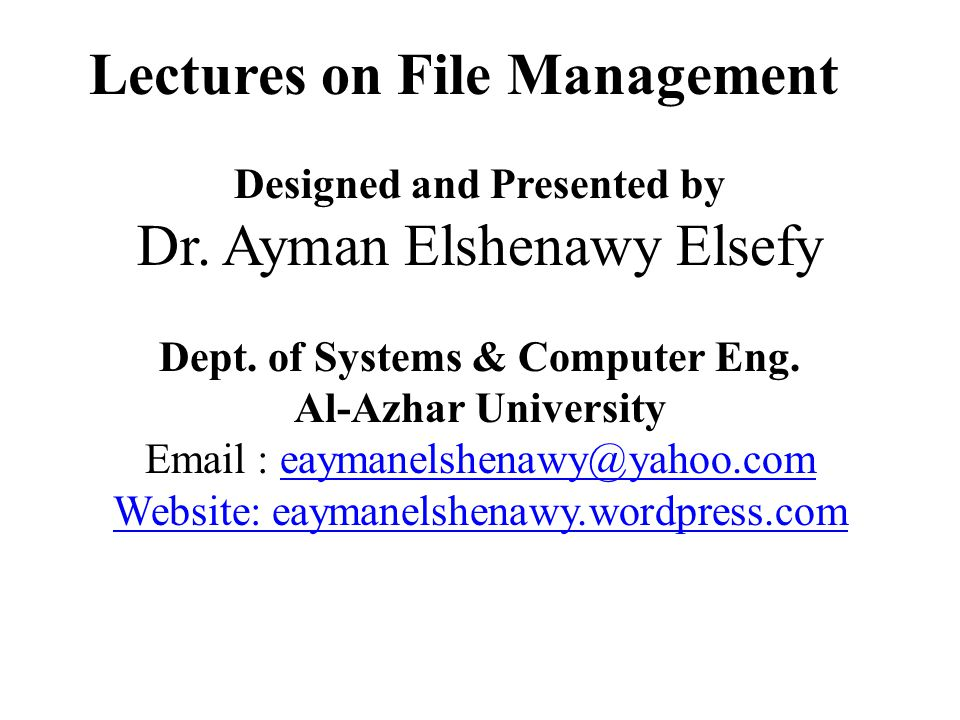 Lectures on File Management