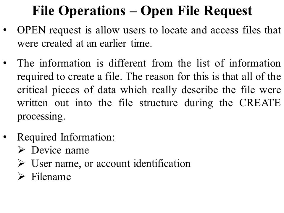 File Operations – Open File Request