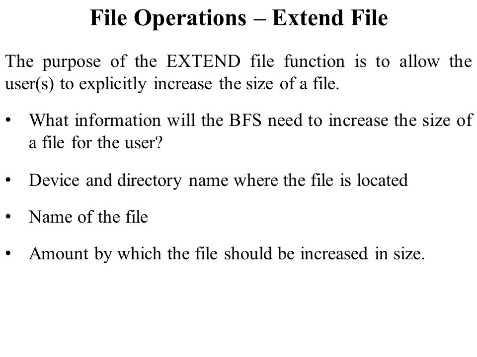 File Operations – Extend File