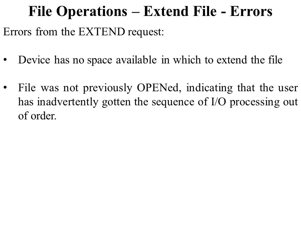 File Operations – Extend File - Errors