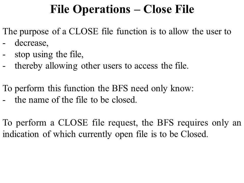 File Operations – Close File