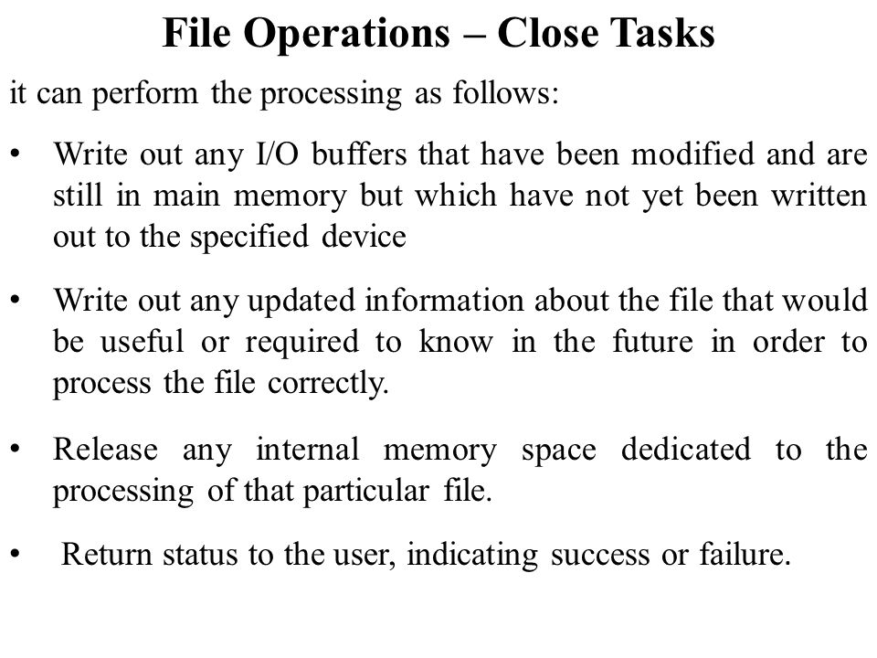 File Operations – Close Tasks