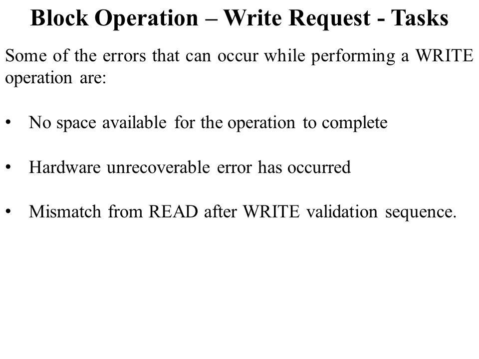 Block Operation – Write Request - Tasks