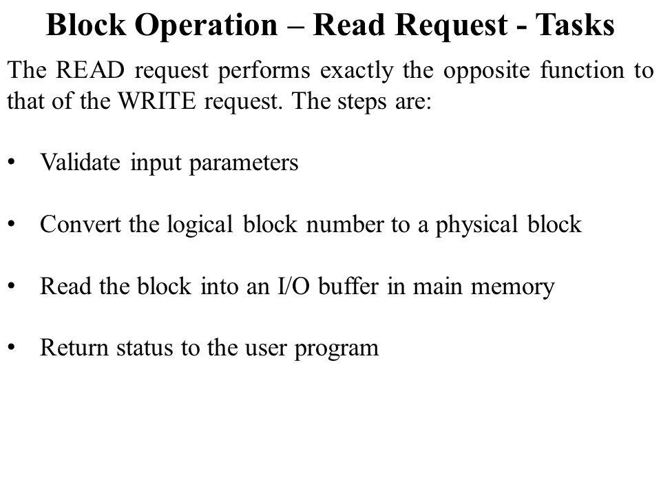 Block Operation – Read Request - Tasks