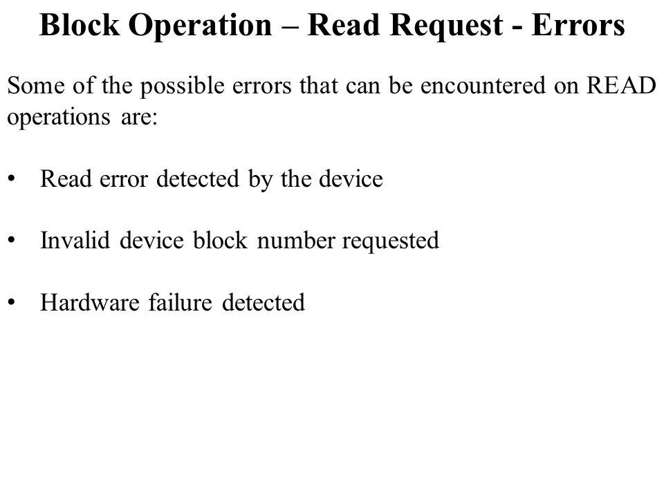 Block Operation – Read Request - Errors