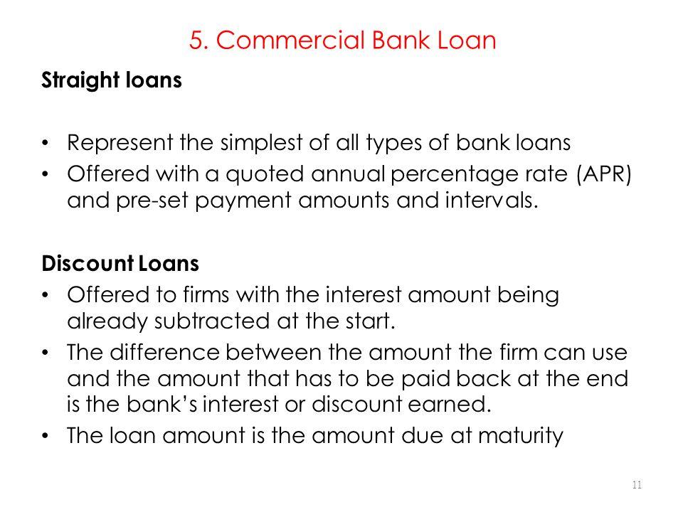 5. Commercial Bank Loan Straight loans