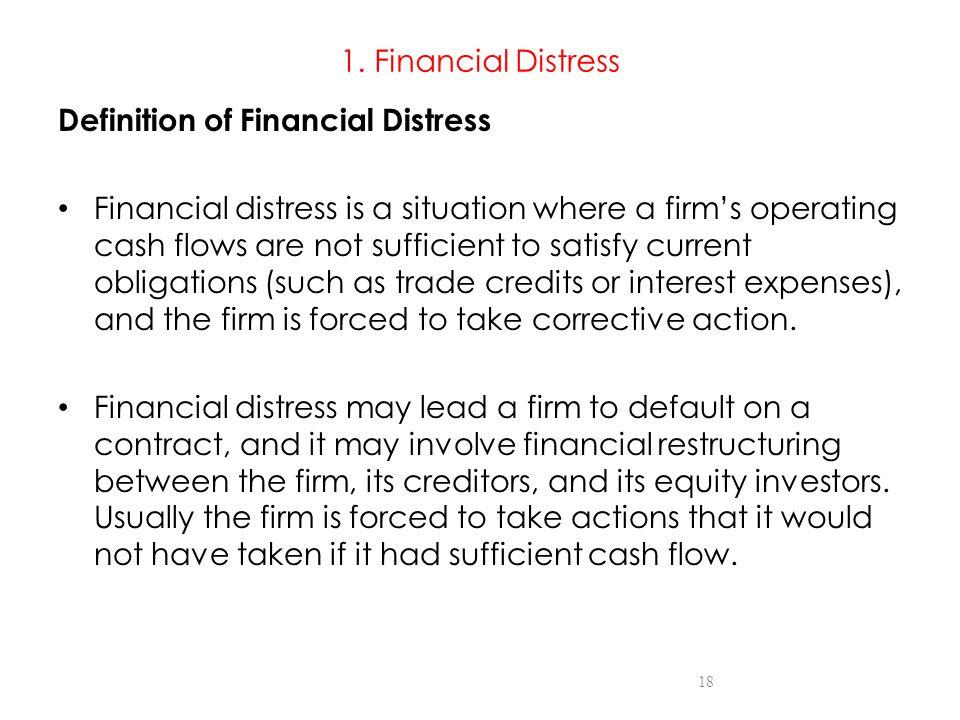 1. Financial Distress Definition of Financial Distress.