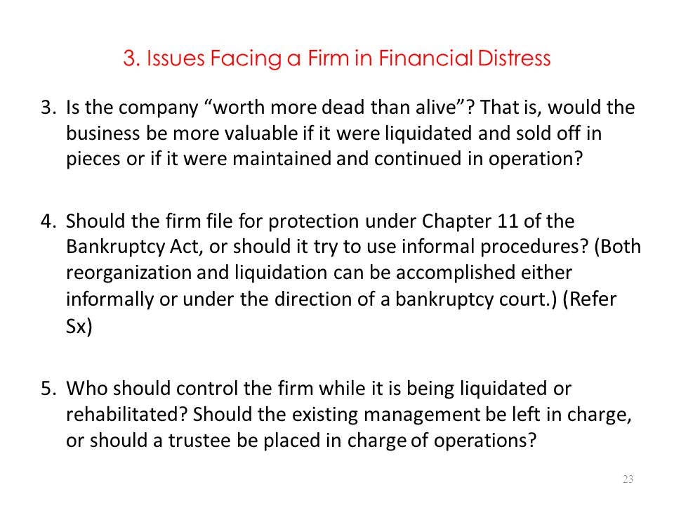 3. Issues Facing a Firm in Financial Distress