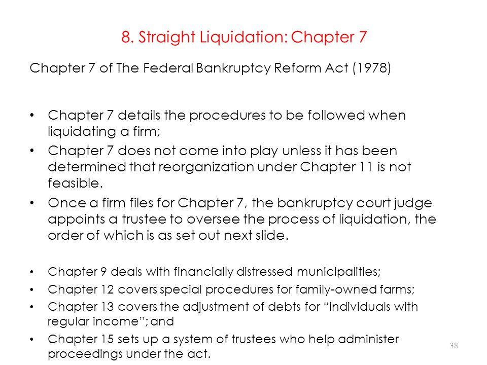 8. Straight Liquidation: Chapter 7