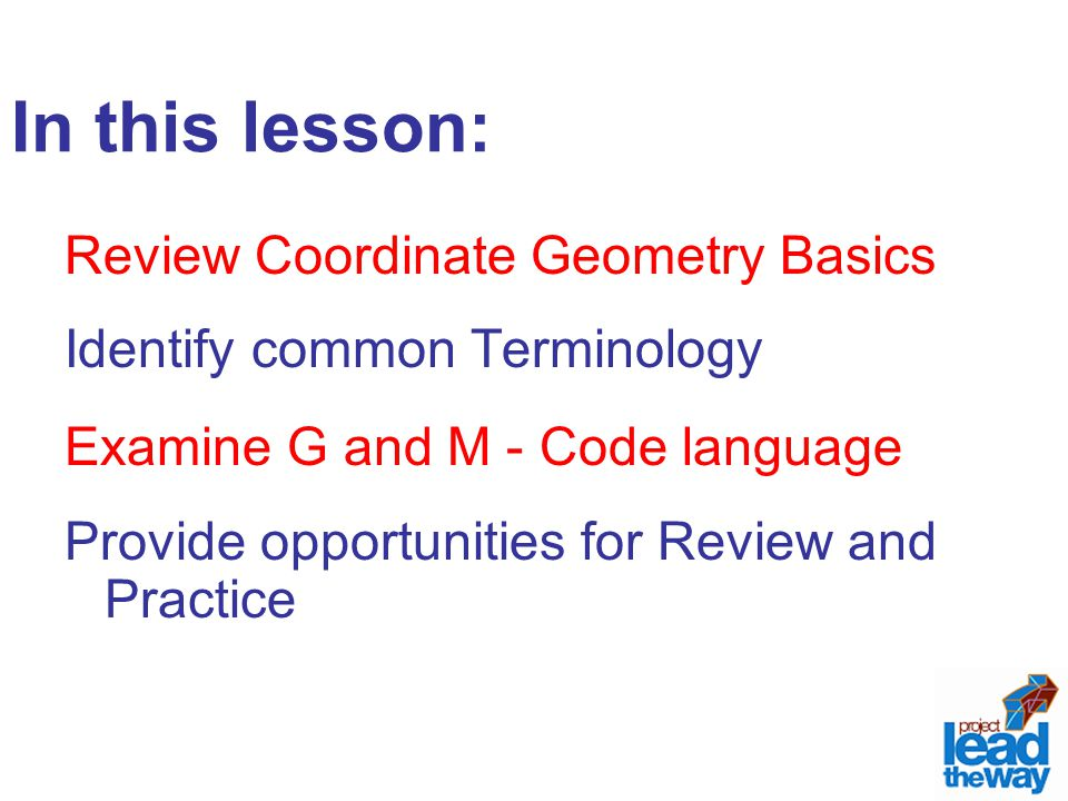 In this lesson: Review Coordinate Geometry Basics