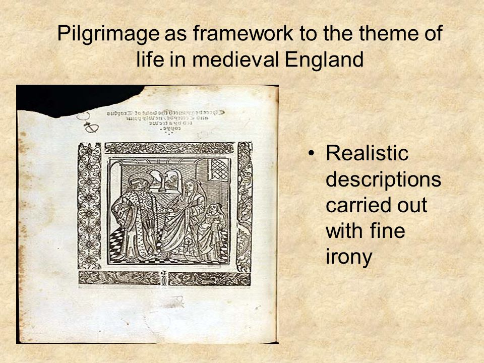 Pilgrimage as framework to the theme of life in medieval England