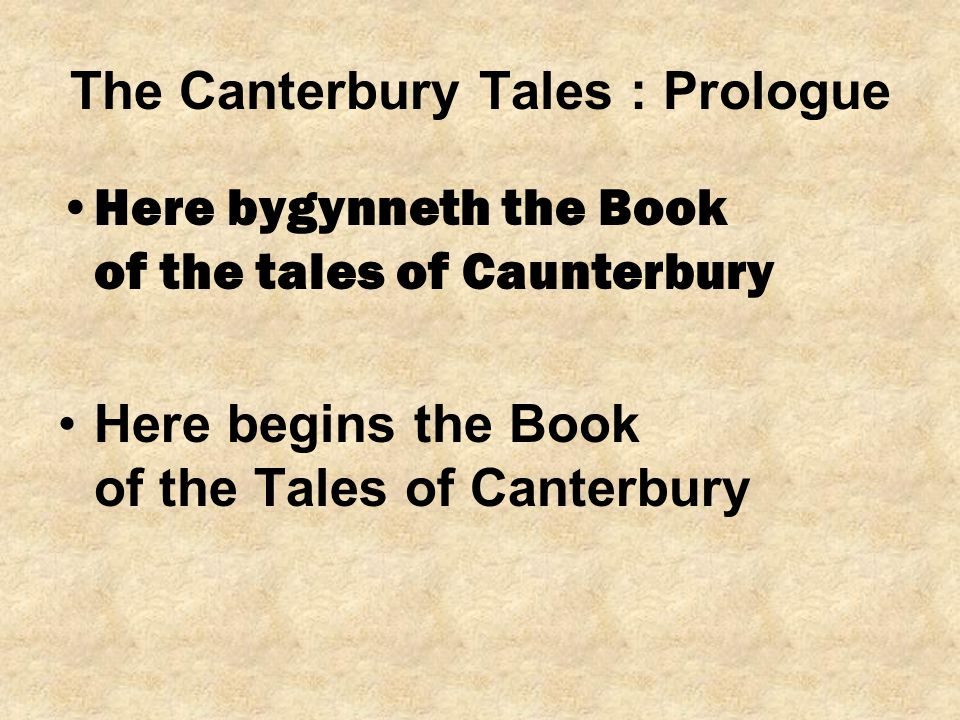 The Canterbury Tales : Prologue