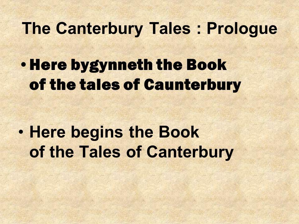The Canterbury Tales : Prologue