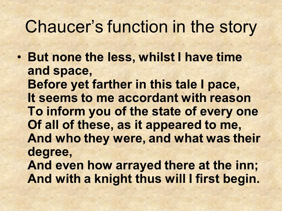 Chaucer's function in the story