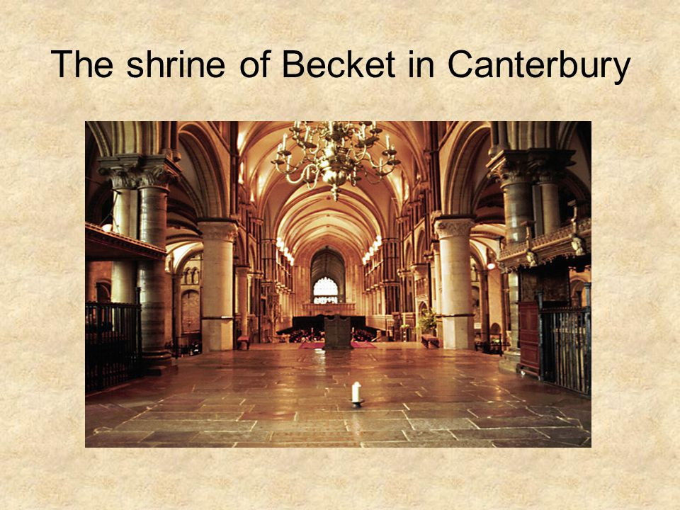 The shrine of Becket in Canterbury