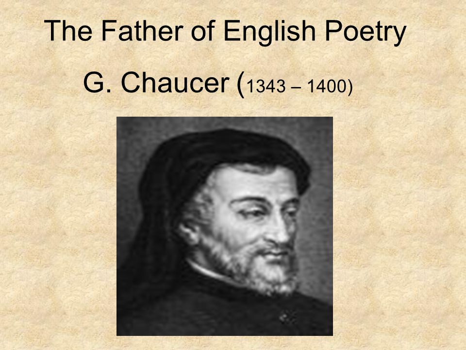 The Father of English Poetry