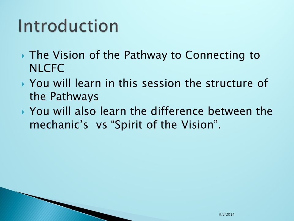 Introduction The Vision of the Pathway to Connecting to NLCFC