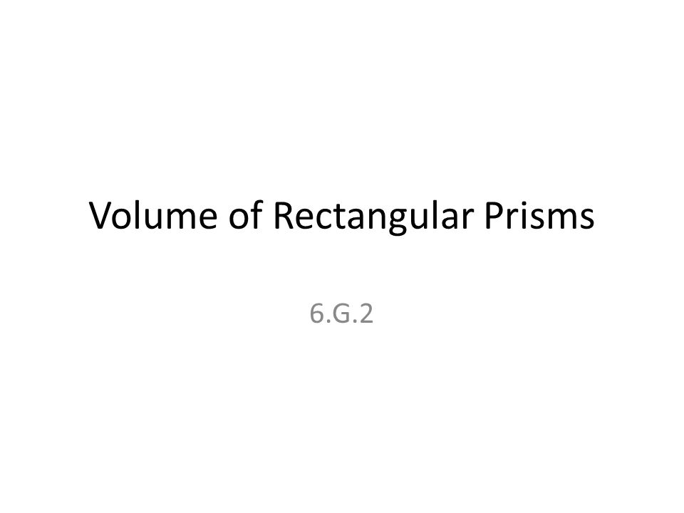Volume of Rectangular Prisms