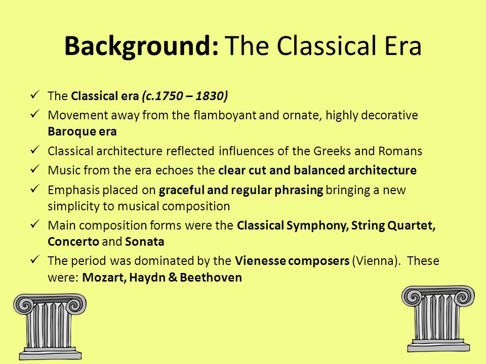 Background: The Classical Era